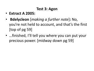 Test 3: Agon