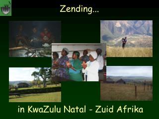 in KwaZulu Natal - Zuid Afrika