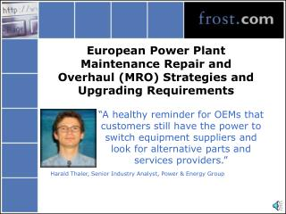 European Power Plant Maintenance Repair and Overhaul (MRO) Strategies and Upgrading Requirements