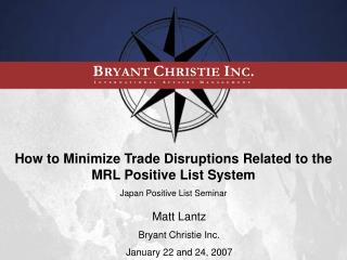How to Minimize Trade Disruptions Related to the MRL Positive List System