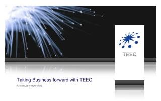 Taking Business forward with TEEC