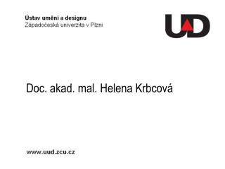 Doc. akad. mal. Helena Krbcová