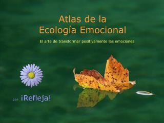 Atlas de la Ecología Emocional