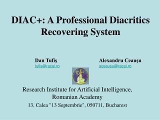 DIAC+: A Professional Diacritics Recovering System