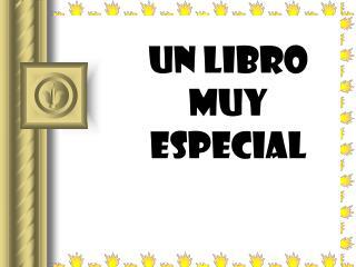 UN LIBRO MUY ESPECIAL