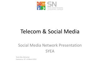 Telecom & Social Media
