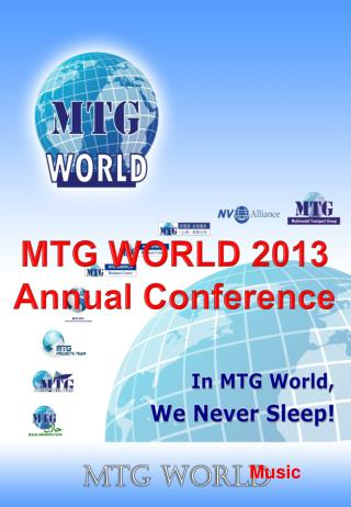 MTG WORLD 2013 Annual Conference