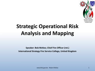 Strategic Operational Risk Analysis and  Mapping