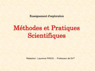 Enseignement d'exploration Méthodes et Pratiques Scientifiques