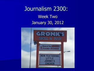 Journalism 2300 :