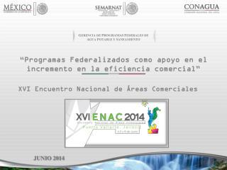 """""""Programas  Federalizados como apoyo en el incremento en la eficiencia comercial"""""""