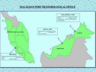 MALAYSIAN PORT METEOROLOGICAL OFFICE