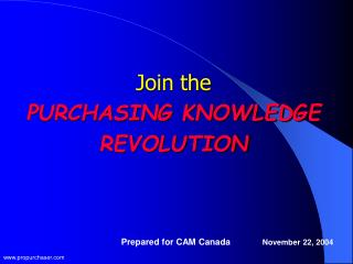 Join the  PURCHASING KNOWLEDGE REVOLUTION