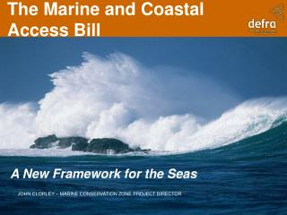 The Marine and Coastal Access Bill