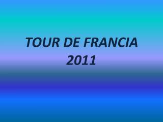 TOUR DE FRANCIA 2011