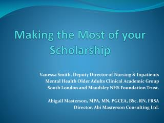 Making the Most of your Scholarship