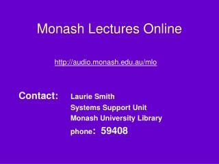 Monash Lectures Online