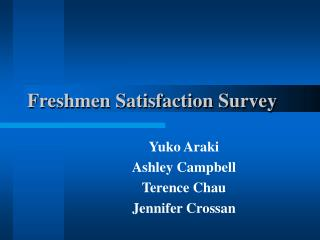 Freshmen Satisfaction Survey