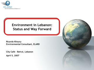 Environment in Lebanon: Status and Way Forward