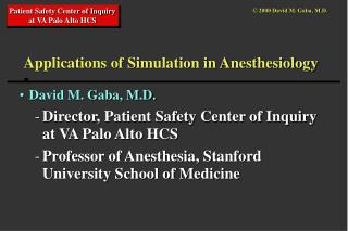 Applications of Simulation in Anesthesiology
