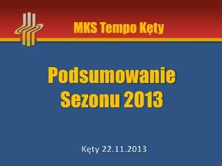 Podsumowanie Sezonu 2013