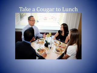 Take a Cougar to Lunch
