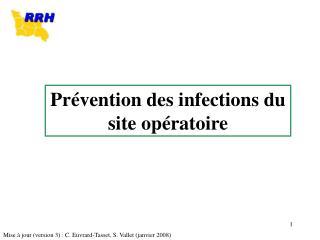 Pr vention des infections du site op ratoire