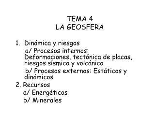 TEMA 4 LA GEOSFERA