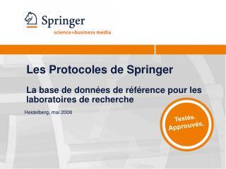 Les Protocoles de Springer  La base de données de référence pour les laboratoires de recherche