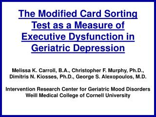 The Modified Card Sorting Test as a Measure of Executive Dysfunction in Geriatric Depression