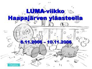 LUMA-viikko  Haapajärven yläasteella