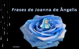 Frases de Joanna de Ângelis