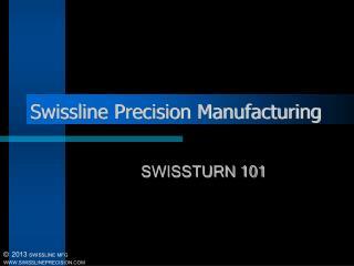 Swissline Precision Manufacturing