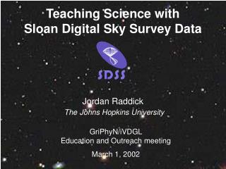 Teaching Science with  Sloan Digital Sky Survey Data