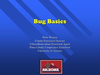 Bug Basics