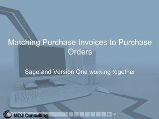 Matching Purchase Invoices to Purchase Orders