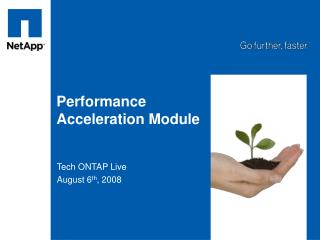 Performance Acceleration Module