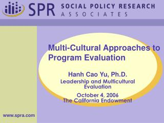 Multi-Cultural Approaches to Program Evaluation