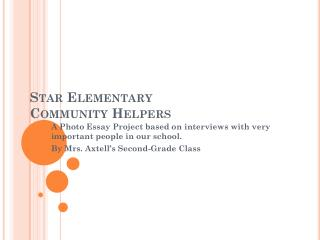 Star Elementary  Community Helpers