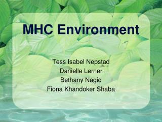 MHC Environment