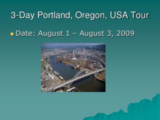 3-Day Portland, Oregon, USA Tour