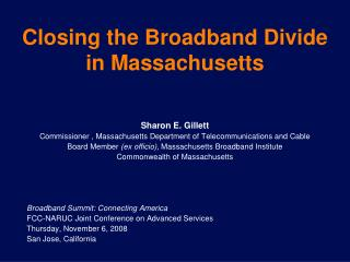 Closing the Broadband Divide  in Massachusetts