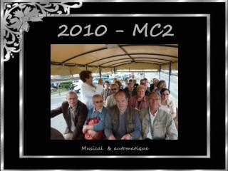 2010 - MC2