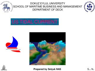 DOKUZ EYLUL UNIVERSITY SCHOOL OF  MARITIME BUSINESS AND MANAGEMENT DEPARTMENT OF DECK