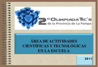 REA DE ACTIVIDADES  CIENT FICAS Y TECNOL GICAS EN LA ESCUELA