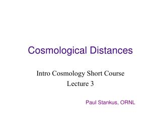 Cosmological Distances