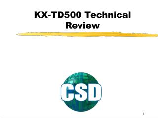 KX-TD500 Technical Review