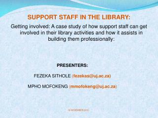 SUPPORT STAFF IN THE LIBRARY: