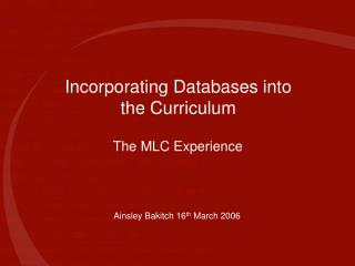 Incorporating Databases into the Curriculum