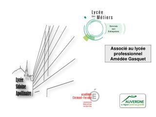 Associ� au lyc�e professionnel Am�d�e Gasquet